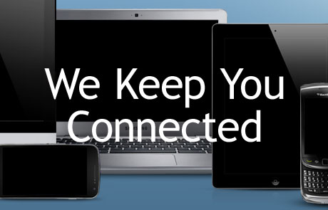 We Keep You Connected